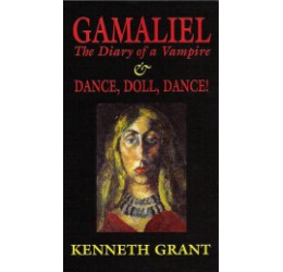 Gamaliel - The Diary of a Vampire, Dance, Doll Dance!  by Kenneth Grant